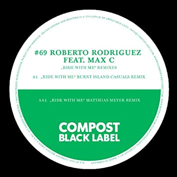 Black Label #69 Ride With Me Remixes
