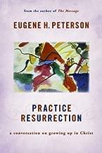 Practice Resurrection (Eugene Peterson's Five