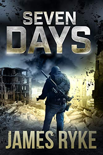 SEVEN DAYS by [James Ryke]