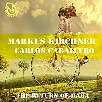 The Return of Mara