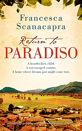 Return to Paradiso: Absolutely gripping and emotional historical fiction (The Paradiso Novels Book 2) (English Edition)