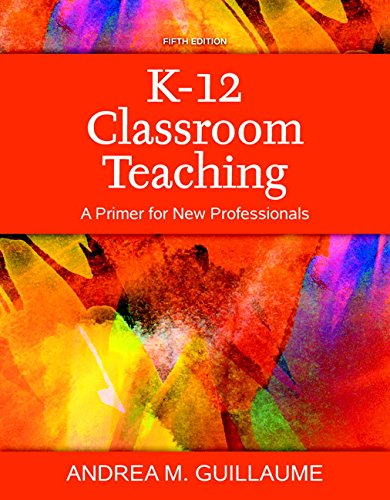 K 12 Classroom Teaching A Primer For New Professionals Enhanced Pearson Etext With Loose Leaf Version Access