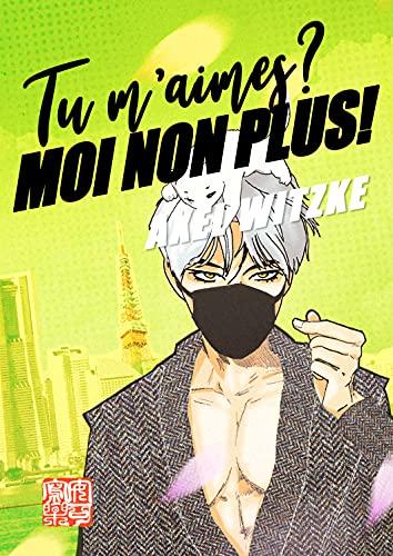 Couverture du livre Tu m'aimes? Moi non plus!: Le Manga