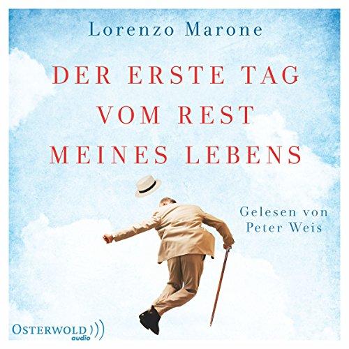 Der erste Tag vom Rest meines Lebens                   Autor:                                                                                                                                 Lorenzo Marone                               Sprecher:                                                                                                                                 Peter Weis                      Spieldauer: 7 Std. und 26 Min.     350 Bewertungen     Gesamt 4,4