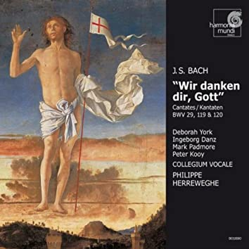 J.S. Bach: Cantatas BWV 29, 119 & 120