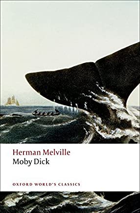 Moby Dick (Oxford Worlds Classics) by Herman Melville(2008-05-15)