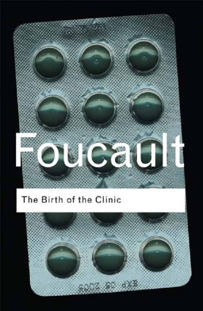 ジョイント篭忌避剤The Birth of the Clinic (Routledge Classics) (English Edition)