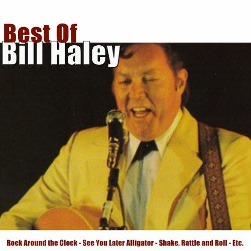 Best of Bill Haley (Rock Around the Clock)