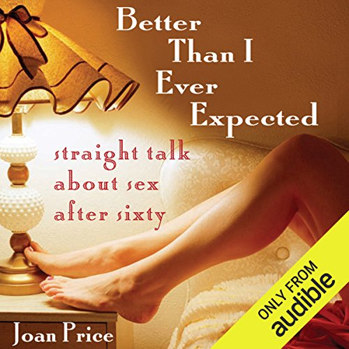 Better Than I Ever Expected  audiobook cover art