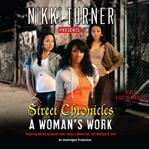 A Woman's Work: Street Chronicles audiobook cover art