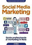 social media marketing. guida professionale al marketing in rete