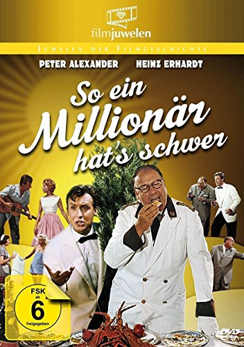 So ein Millionär hat's schwer - mit Heinz Erhardt & Peter Alexander (Filmjuwelen)