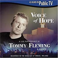 Voice of Hope by Tommy Fleming