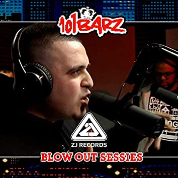 101Barz Blow Out Sessies