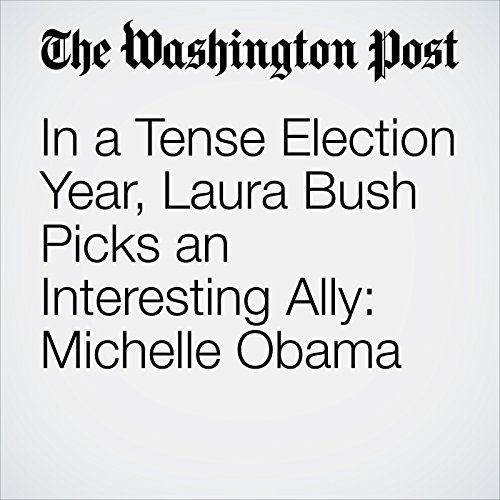 In a Tense Election Year, Laura Bush Picks an Interesting Ally: Michelle Obama cover art