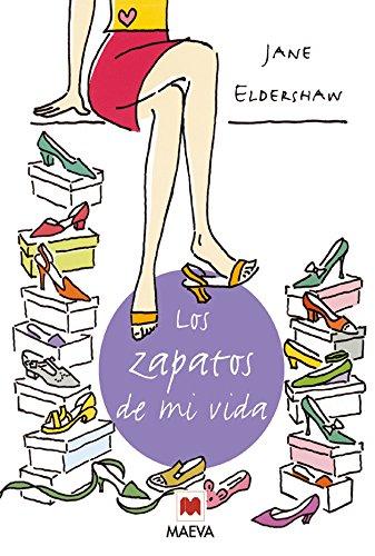 Los zapatos de mi vida: La relación especial que une a las mujeres con sus zapatos. (Otros Libros)