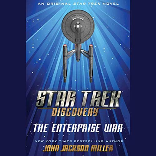 Star Trek: Discovery: The Enterprise War     Star Trek: Discovery, Book 5              Auteur(s):                                                                                                                                 John Jackson Miller                               Narrateur(s):                                                                                                                                 Robert Petkoff                      Durée: 11 h et 30 min     Pas de évaluations     Au global 0,0
