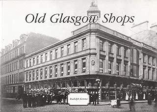 Best old glasgow shops Reviews