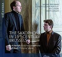 The Saxophone In 19th-century Brussels: Bertels(Sax) Bert Koch(P)