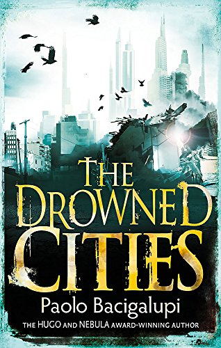 The Drowned Cities: Number 2 in series (Ship Breaker, Band 2)