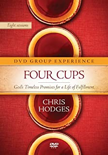 Four Cups Group Experience: God's Timeless Promises for a Life of Fulfillment