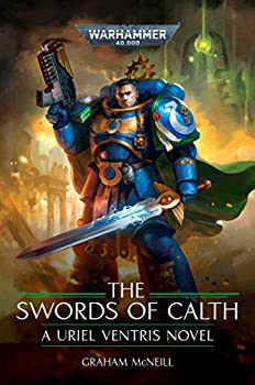 The Swords of Calth  Warhammer 40,000