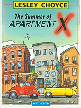 The Summer of Apartment X by [Lesley Choyce]