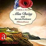 Miss Daisy und der tote Professor: Miss Daisy ermittelt 7