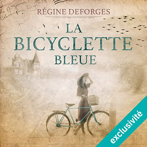 La bicyclette bleue (1939-1942) audiobook cover art