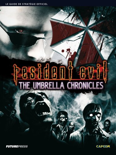 GUIDE RESIDENT EVIL: THE UMBRELLA CHRONICLES by