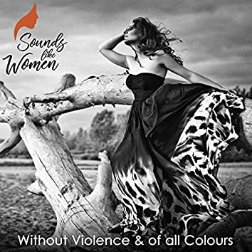 Without Violence & of All Colours