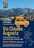 Via Claudia Augusta mit Auto, Camper, Bus, ... 'Altinate' +'Padana' ECONOMY: Leitfaden für eine gelungene Entdeckungs-Reise (Karten in Farbe, Stadtpläne und übrige Seiten in schwarz-weiß)