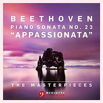 "The Masterpieces, Beethoven: Piano Sonata No. 23 in F Minor, Op. 57 ""Appassionata"""