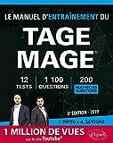 Le Manuel d'entraînement du TAGE MAGE - 10 tests blancs, 900 questions + corrigés en vidéo - édition 2019