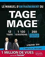 Le Manuel d'entraînement du TAGE MAGE - 10 tests blancs, 900 questions + corrigés en vidéo - édition 2019 de Joachim Pinto