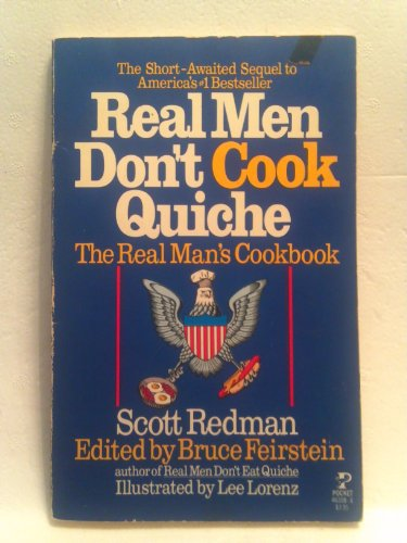 Real Men Don't Cook Quiche