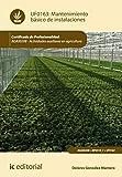Mantenimiento básico de instalaciones. AGAX0208 (Spanish Edition)