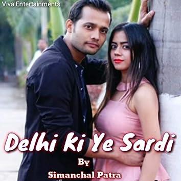Delhi Ki Ye Sardi