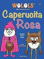Caperucita Rosa (Wolols Classic Stories)