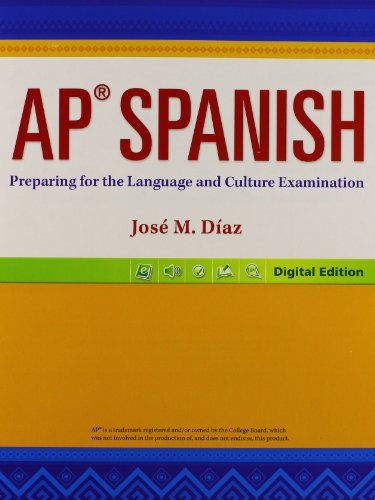 AP Spanish: Preparing for the Language and Culture Examination