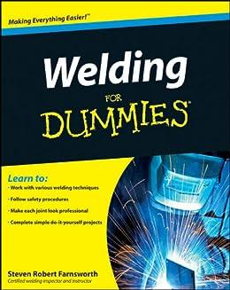 Welding For Dummies by [Steven Robert Farnsworth]