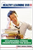 Occupational Stress: Understanding the Basics
