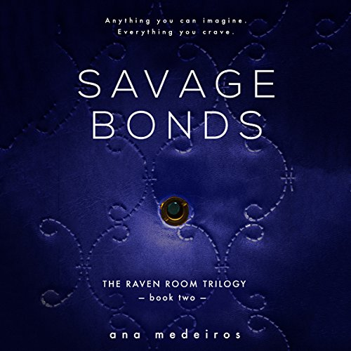 Savage Bonds audiobook cover art