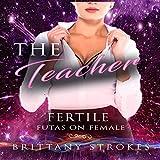 The Teacher: Fertile Futas on Female