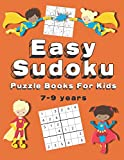 Easy Sudoku Puzzle Books For Kids: 150+ Sudoku Puzzles   Ages 7-9   Large Print