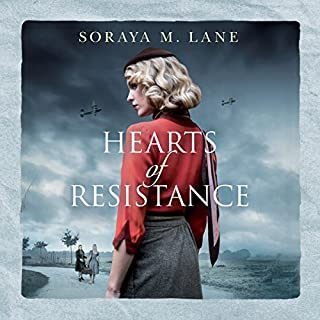 Hearts of Resistance                   By:                                                                                                                                 Soraya M. Lane                               Narrated by:                                                                                                                                 Elizabeth Knowelden                      Length: 10 hrs and 7 mins     35 ratings     Overall 4.4
