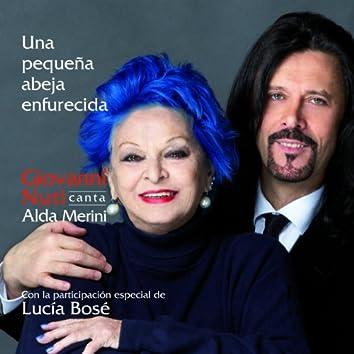 Una Pequeña Abeja Enfurecida (Giovanni Nuti Canta Alda Merini con la Participación Especial de Lucía Bosé)