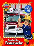 Feuerwehrmann Sam: Sam bei der Feuerwehr