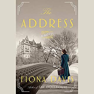 The Address     A Novel              By:                                                                                                                                 Fiona Davis                               Narrated by:                                                                                                                                 Saskia Maarleveld,                                                                                        Brittany Pressley                      Length: 11 hrs and 42 mins     2,646 ratings     Overall 4.4