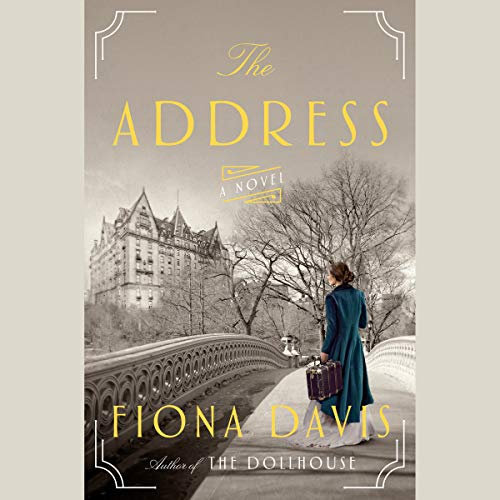 The Address     A Novel              Written by:                                                                                                                                 Fiona Davis                               Narrated by:                                                                                                                                 Saskia Maarleveld,                                                                                        Brittany Pressley                      Length: 11 hrs and 42 mins     14 ratings     Overall 4.6